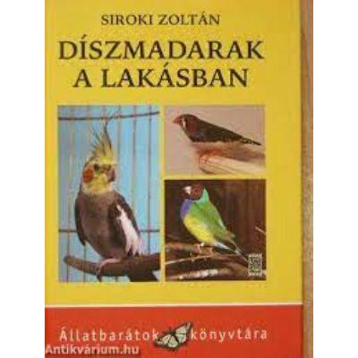 Siroki Zoltán: Díszmadarak a lakásban