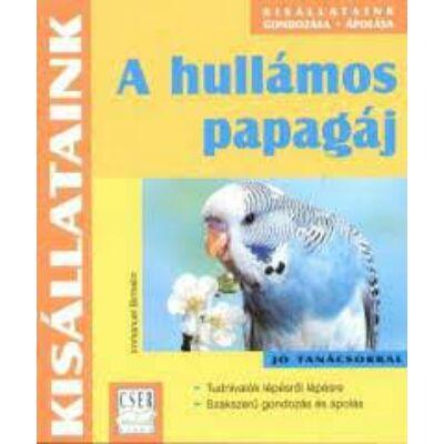 Immanuel Birmelin: A hullámos papagáj
