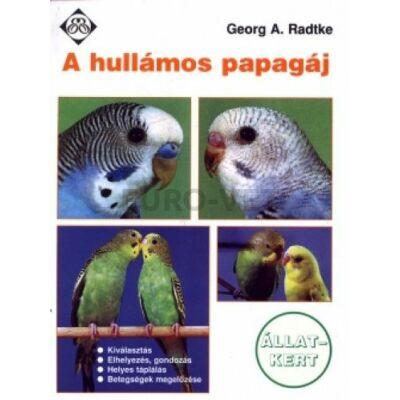 Georg A. Radtke/ A hullámos papagáj