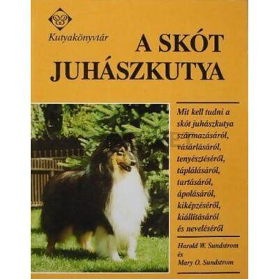 Harold W.Sundstrom és Mary O.Sundstrom: A skót juhászkutya